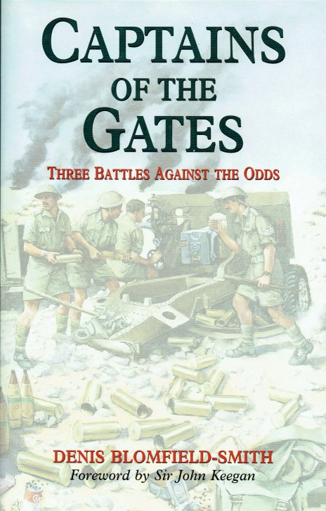 Image for CAPTAINS OF THE GATES : THREE BATTLES AGAINST THE ODDS