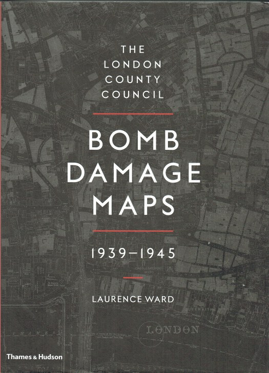Image for THE LONDON COUNTY COUNCIL BOMB DAMAGE MAPS 1939-1945