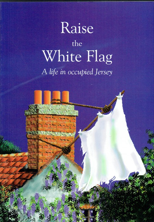 Image for RAISE THE WHITE FLAG