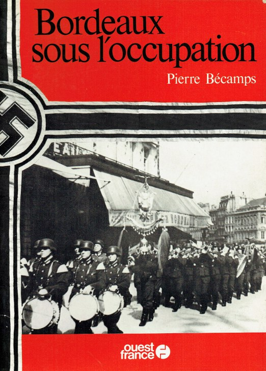 Image for BORDEAUX SOUS L'OCCUPATION (FRENCH TEXT)
