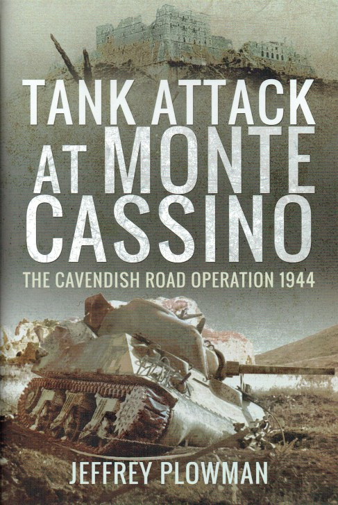 Image for TANK ATTACK AT MONTE CASSINO : THE CAVENDISH ROAD OPERATION 1944