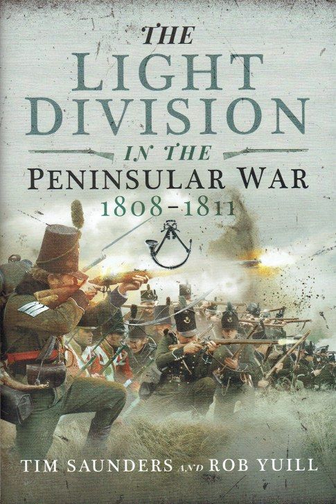 Image for THE LIGHT DIVISION IN THE PENINSULAR WAR 1808-1811
