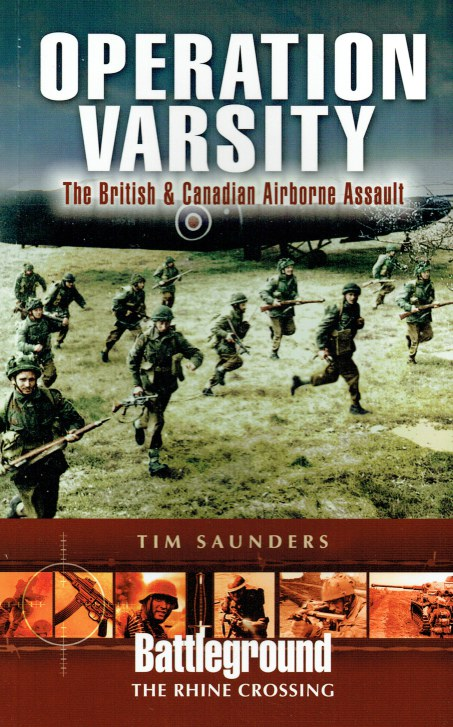Image for OPERATION VARSITY : RHINE CROSSING: THE BRITISH & CANADIAN AIRBORNE ASSAULT