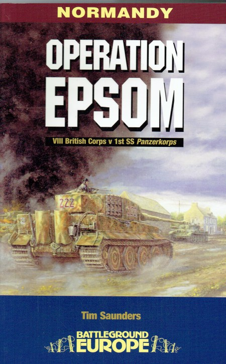 Image for OPERATION EPSOM : NORMANDY, JUNE 1944