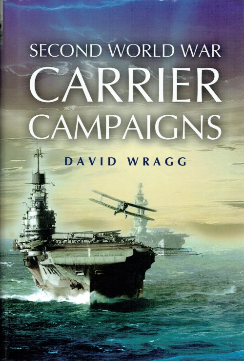 Image for SECOND WORLD WAR CARRIER CAMPAIGNS
