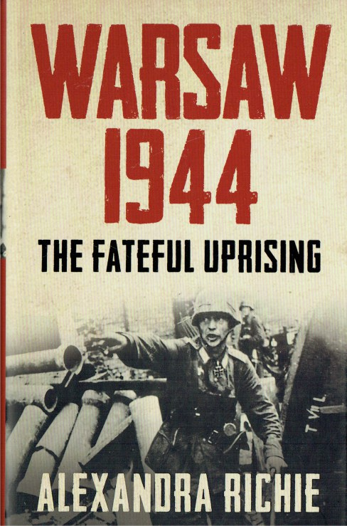 Image for WARSAW 1944 : THE FATEFUL UPRISING