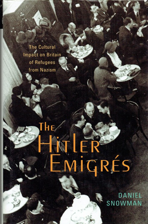 Image for THE HITLER EMIGRES : THE CULTURAL IMPACT ON BRITAIN OF REFUGEES FROM NAZISM