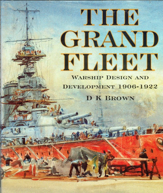 Image for THE GRAND FLEET : WARSHIP DESIGN AND DEVELOPMENT 1906-1922
