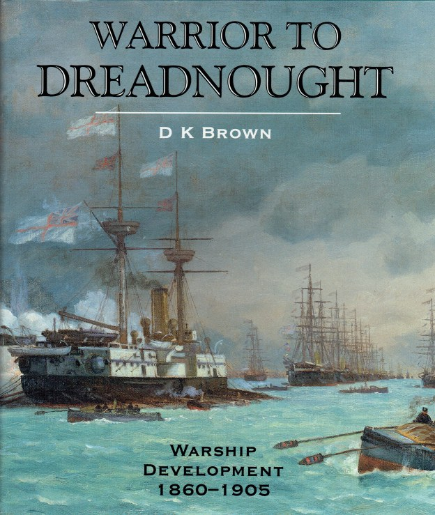 Image for WARRIOR TO DREADNOUGHT : WARSHIP DEVELOPMENT 1860-1905