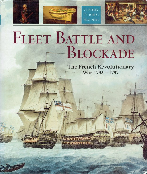 Image for FLEET BATTLE AND BLOCKADE : THE FRENCH REVOLUTIONARY WAR 1793-1797