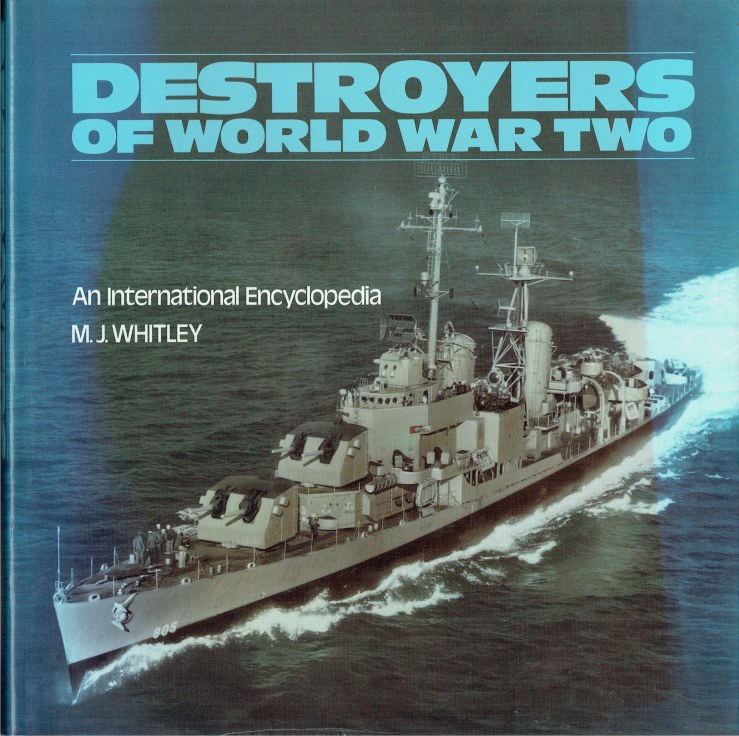 Image for DESTROYERS OF WORLD WAR TWO : AN INTERNATIONAL ENCYCLOPEDIA