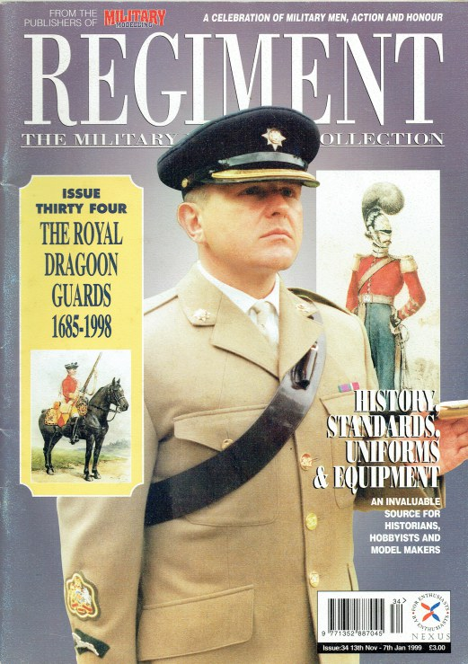 Image for REGIMENT: ISSUE THIRTY FOUR - THE ROYAL DRAGOON GUARDS 1685-1998