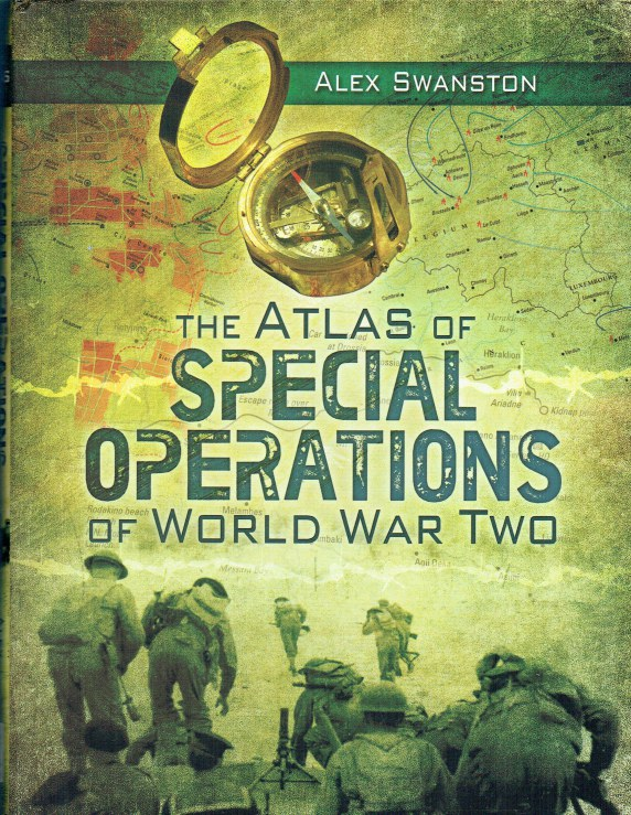Image for THE ATLAS OF SPECIAL OPERATIONS OF WORLD WAR TWO