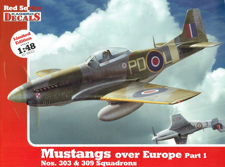 Image for KAGERO DECALS RED SERIES : MUSTANGS OVER EUROPE PART 1: NOS.303 & 309 SQUADRONS