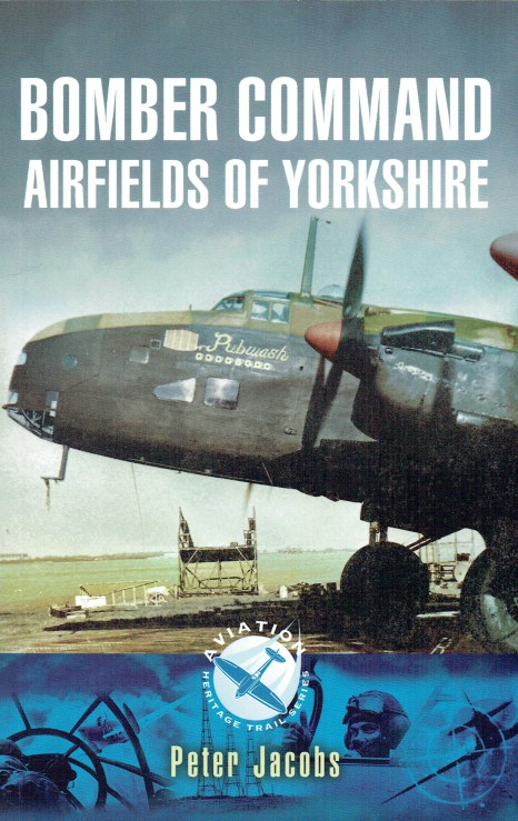 Image for BOMBER COMMAND AIRFIELDS OF YORKSHIRE