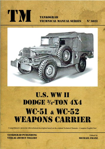 Image for US WWII DODGE 3/4 TON 4X4 WC-51 & WC-52 WEAPONS CARRIER