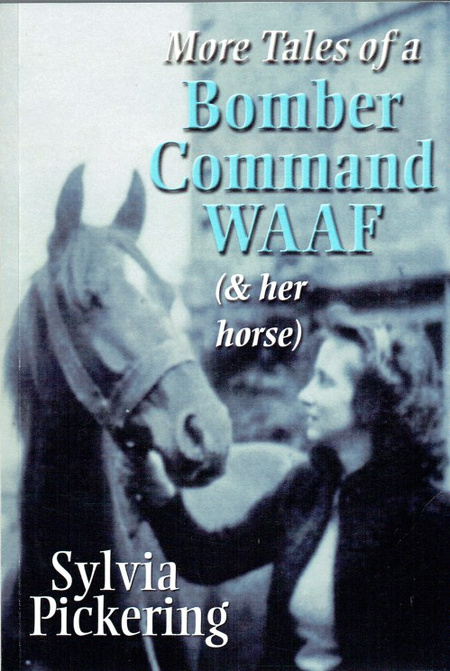 Image for MORE TALES OF A BOMBER COMMAND WAAF (AND HER HORSE)
