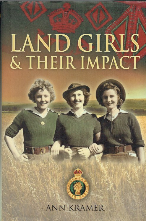 Image for LAND GIRLS AND THEIR IMPACT