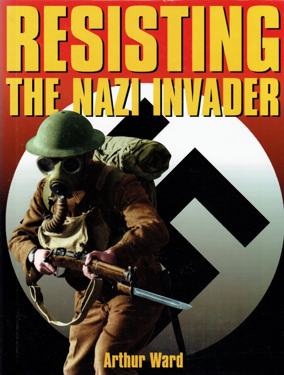 Image for RESISTING THE NAZI INVADER