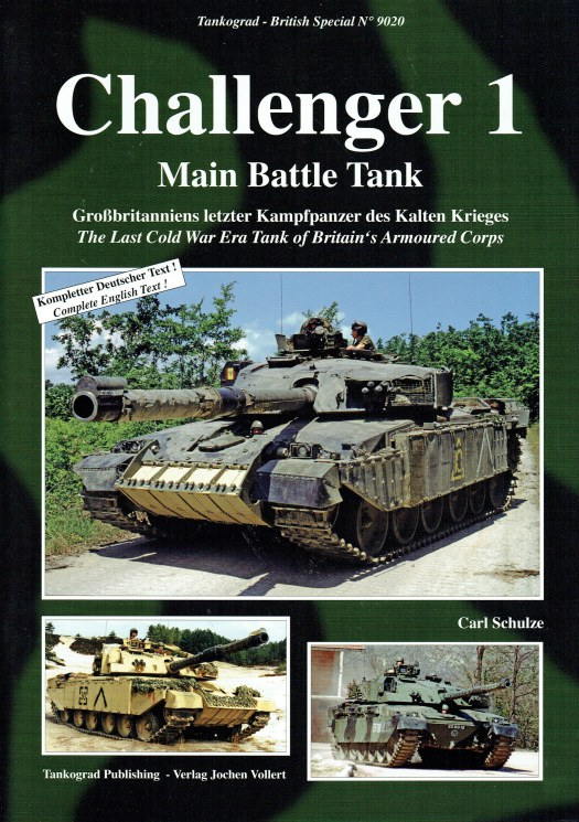 Image for CHALLENGER 1 MAIN BATTLE TANK : THE LAST COLD WAR ERA TANK OF BRITAIN'S ARMOURED CORPS