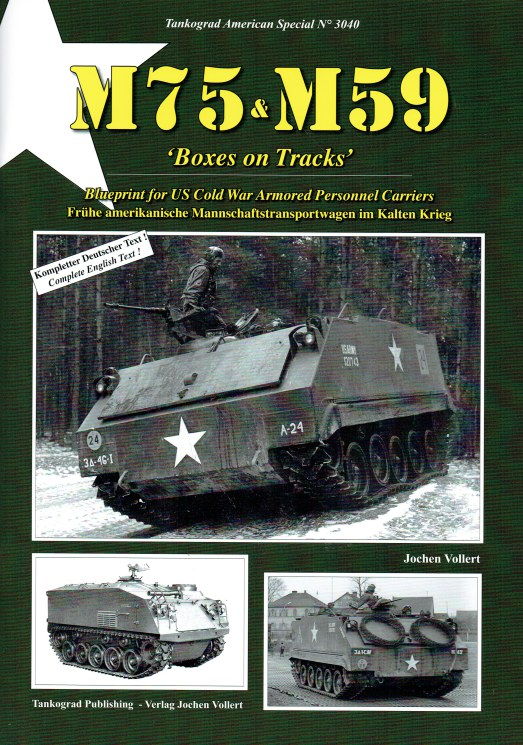 Image for M75 & M59 BOXES ON TRACKS : BLUEPRINT FOR US COLD WAR ARMOURED PERSONNEL CARRIERS