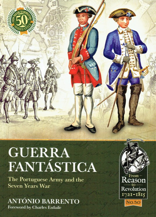 Image for GUERRA FANTASTICA : THE PORTUGUESE ARMY AND THE SEVEN YEARS WAR