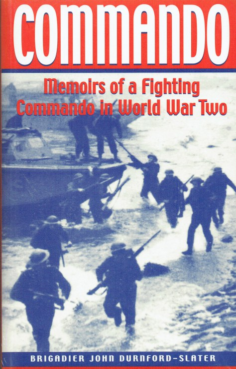 Image for COMMANDO : MEMOIRS OF A FIGHTING COMMANDO IN WORLD WAR TWO