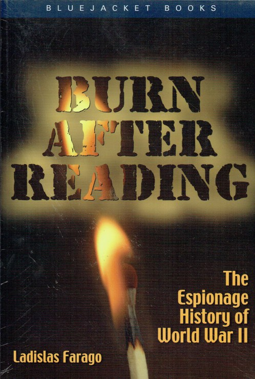 Image for BURN AFTER READING : THE ESPIONAGE HISTORY OF WORLD WAR II
