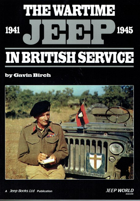 Image for THE WARTIME JEEP IN BRITISH SERVICE 1941-1945