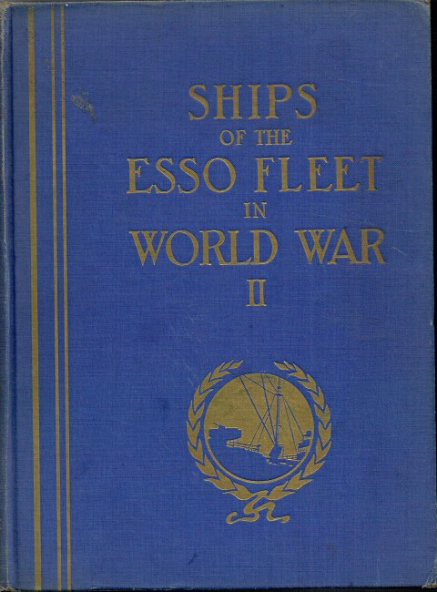 Image for SHIPS OF THE ESSO FLEET IN WORLD WAR II