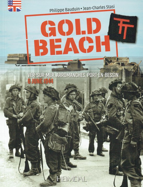 Image for GOLD BEACH : VER-SUR-MER, ARROMANCHES, PORT-EN-BESSIN 6 JUNE 1944