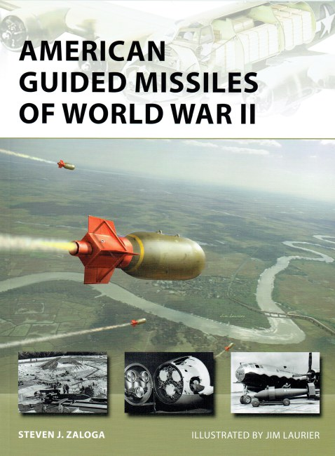 Image for AMERICAN GUIDED MISSILES OF WORLD WAR II