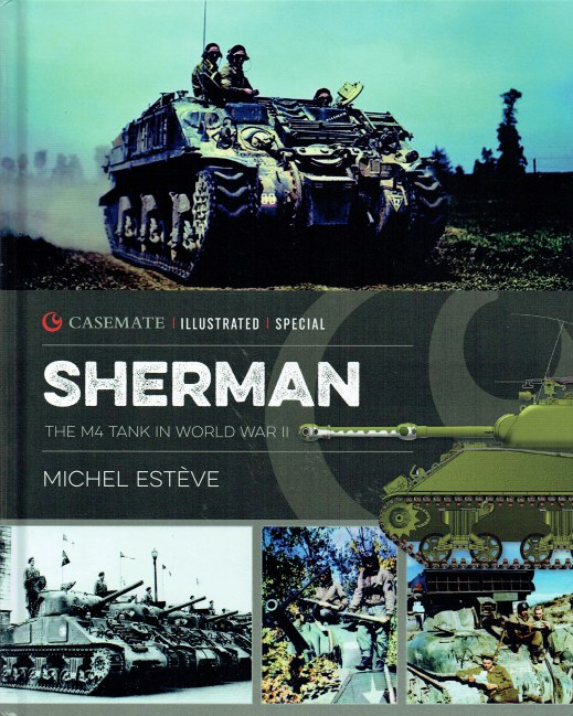 Image for SHERMAN: THE M4 TANK IN WORLD WAR II