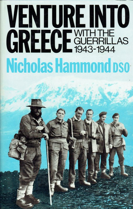 Image for VENTURE INTO GREECE : WITH THE GUERRILLAS 1943-44