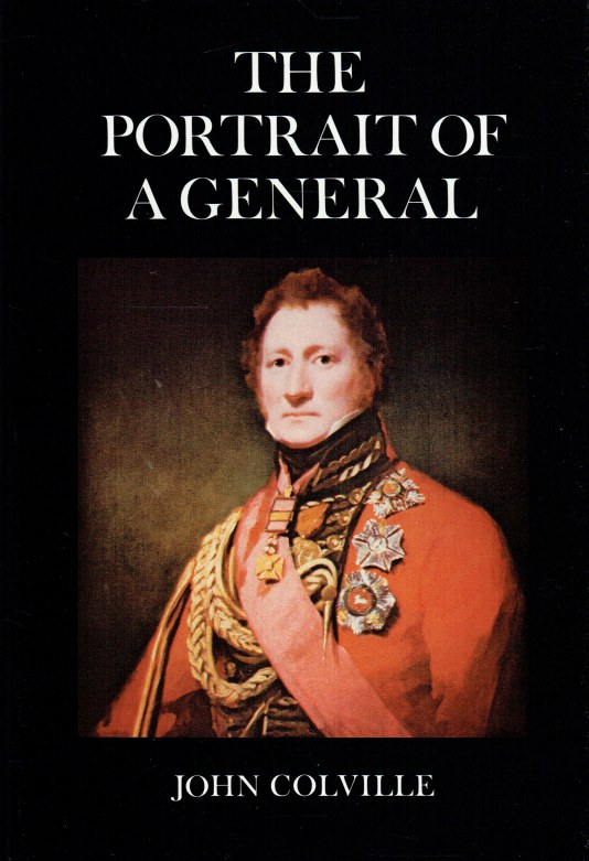 Image for THE PORTRAIT OF A GENERAL : A CHRONICLE OF THE NAPOLEONIC WARS