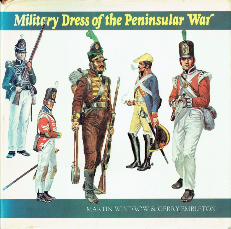 Image for MILITARY DRESS OF THE PENINSULAR WAR 1808-1814