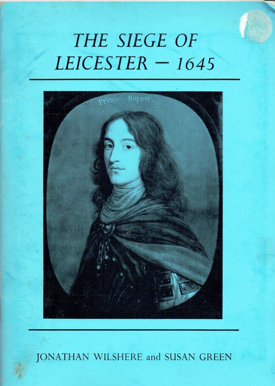 Image for THE SIEGE OF LEICESTER 1645