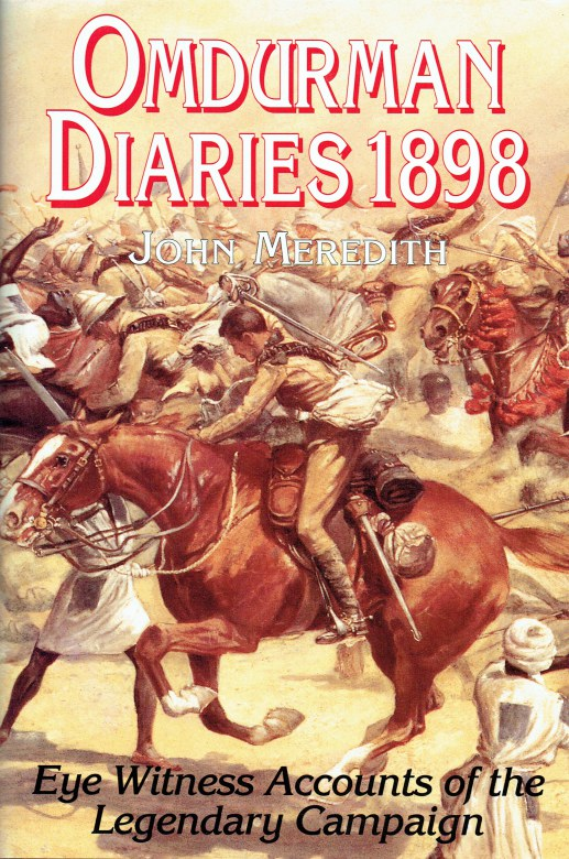 Image for OMDURMAN DIARIES 1898 : EYEWITNESS ACCOUNTS OF THE LEGENDARY CAMPAIGN