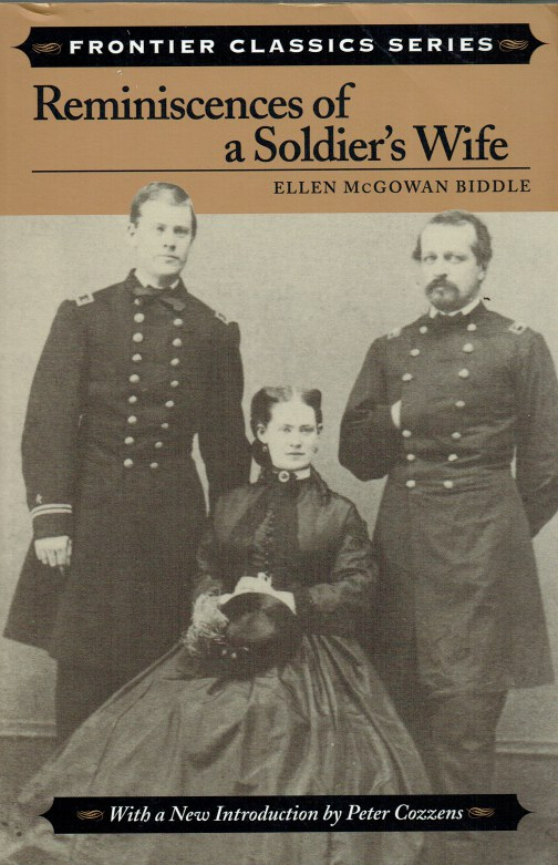 Image for REMINISCENCES OF A SOLDIER'S WIFE : ELLEN MCGOWAN BIDDLE