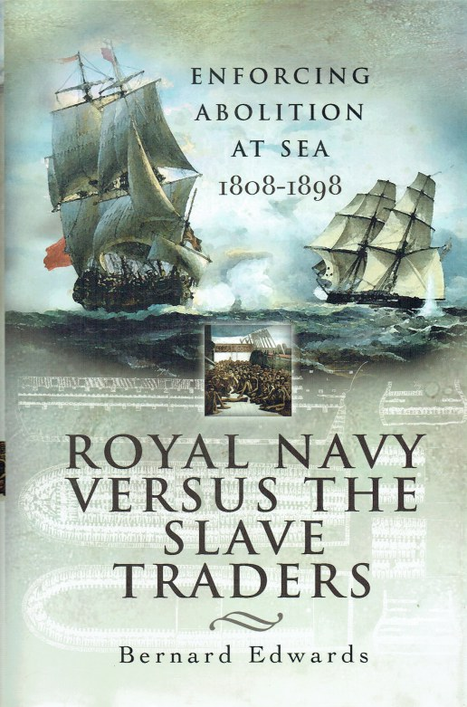 Image for ROYAL NAVY VERSUS THE SLAVE TRADERS : ENFORCING ABOLITION AT SEA 1808-1898
