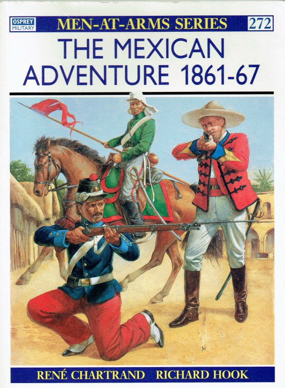 Image for THE MEXICAN ADVENTURE 1861-67