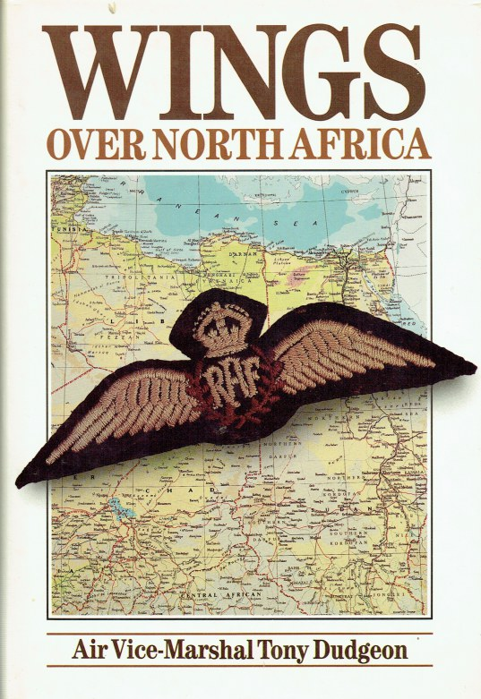 Image for WINGS OVER NORTH AFRICA : A WARTIME ODYSSEY, 1940 TO 1943