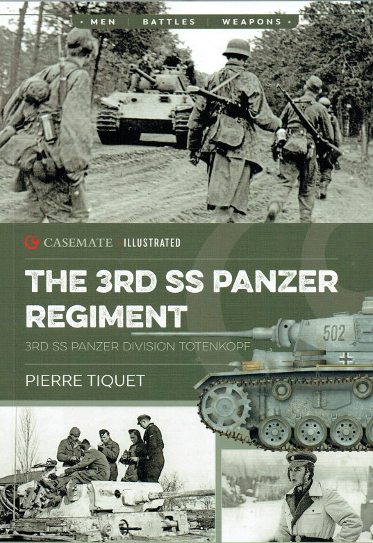 Image for THE 3RD SS PANZER REGIMENT : 3RD SS PANZER DIVISION TOTENKOPF
