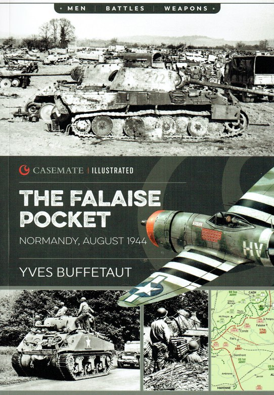 Image for THE FALAISE POCKET : NORMANDY, AUGUST 1944