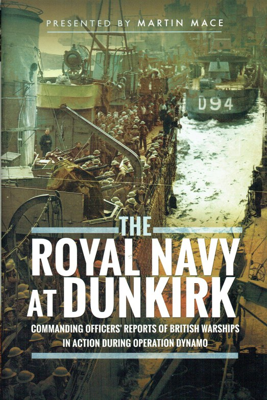 Image for THE ROYAL NAVY AT DUNKIRK : COMMANDING OFFICER'S REPORTS OF BRITISH WARSHIPS IN ACTION DURING OPERATION DYNAMO