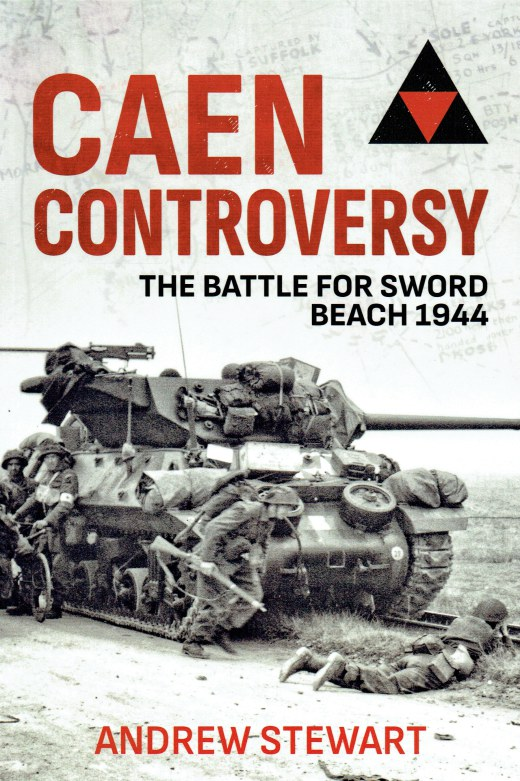 Image for CAEN CONTROVERSY : THE BATTLE FOR SWORD BEACH 1944