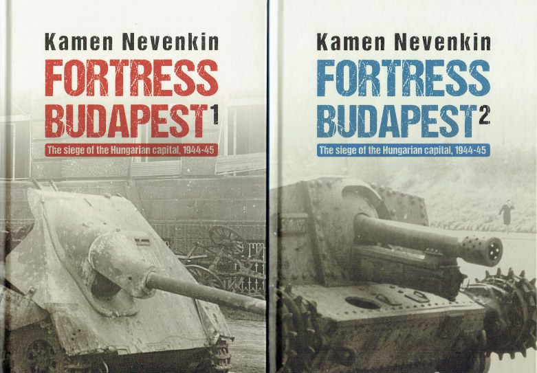 Image for FORTRESS BUDAPEST : THE SIEGE OF THE HUNGARIAN CAPITAL, 1944-45 (TWO VOLUME SET)