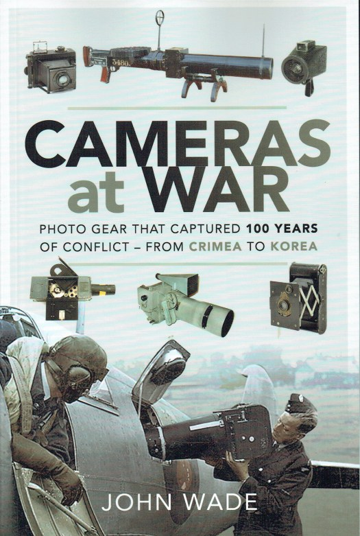 Image for CAMERAS AT WAR : PHOTO GEAR THAT CAPTURED 100 YEARS OF CONFLICT - FROM CRIMEA TO KOREA