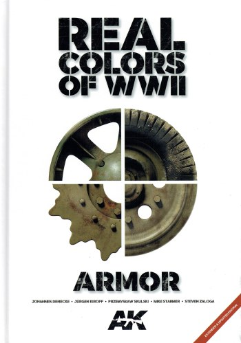 Image for REAL COLORS OF WWII : ARMOR (EXTENDED & UPDATED EDITION)