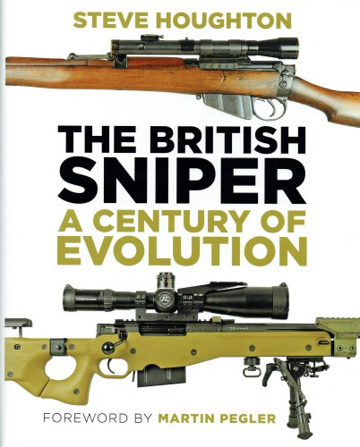 Image for THE BRITISH SNIPER : A CENTURY OF EVOLUTION (SIGNED & NUMBERED LIMITED EDITION)